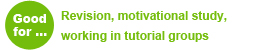 Reach your study goals - Good for: Revision, motivational study, working in tutorial groups